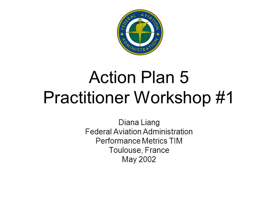 Background Action Plan 5 – Validation and Verification of Operational concepts.