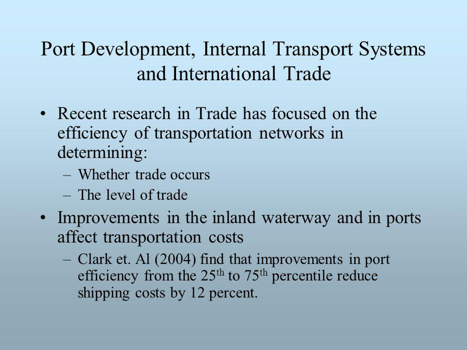 An improvement can: 1.Cause a new trade flow 2.Increase the level of an existing trade flow 3.Divert flows from (to) another port.