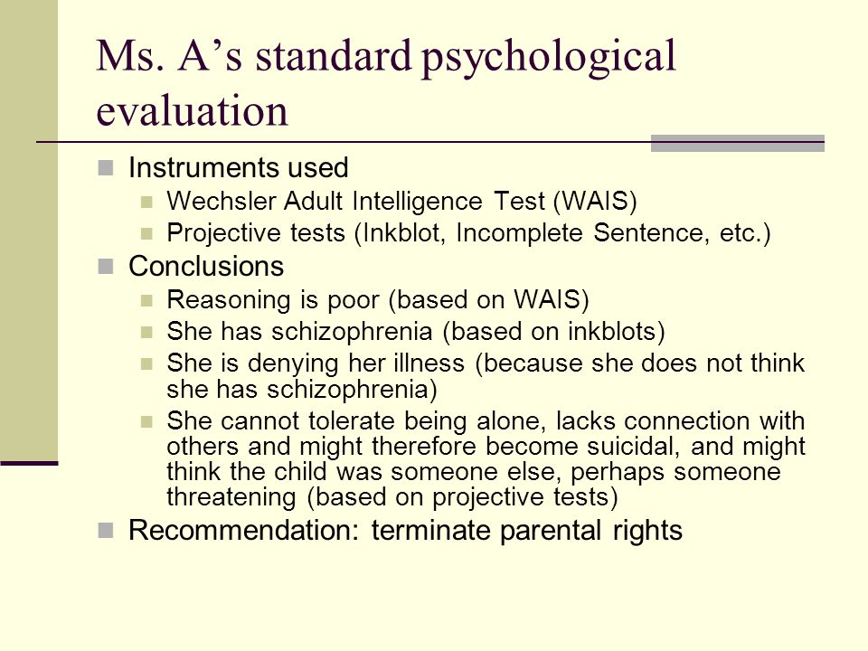 Parenting Assessment Team evaluation of Ms.A Ms.