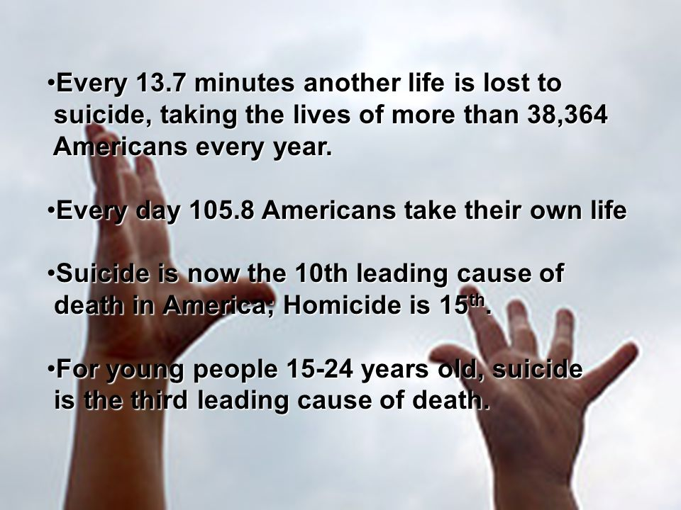 OUR Youth In 2010, there were 4,600 reported youth suicides in the United States.