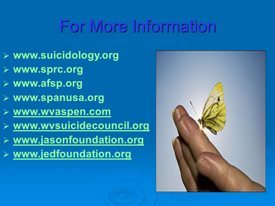 WV Contacts Bob Musick Executive Director WV Council for the Prevention of Suicide (304) 296-1731 bmusick@valleyhealthcare.org Barri Faucett, MA Project Director (304)-341-0511 ext 1691 (304)-341-0511 ext 1691 (304)-415-5787 (304)-415-5787barri.faucett@prestera.org