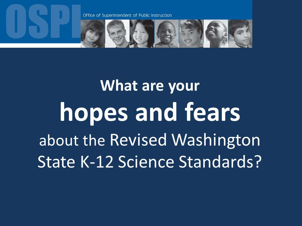 Welcome! Navigating Washington States New Science Standards Presenter Event Date and Location