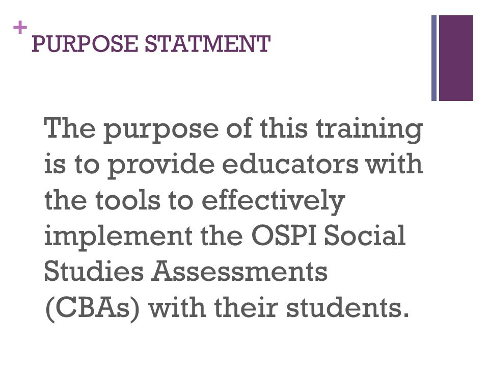 + Learning Outcomes & Objectives As a result of this training participants will be able to: 1.
