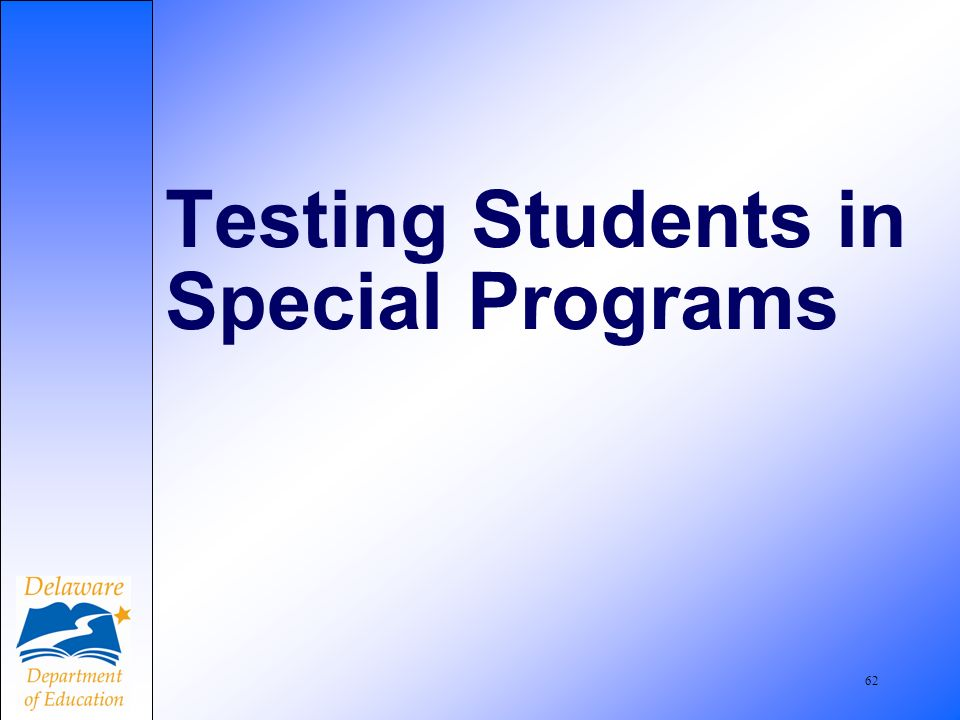 63 Students in Special Programs Refer to p.