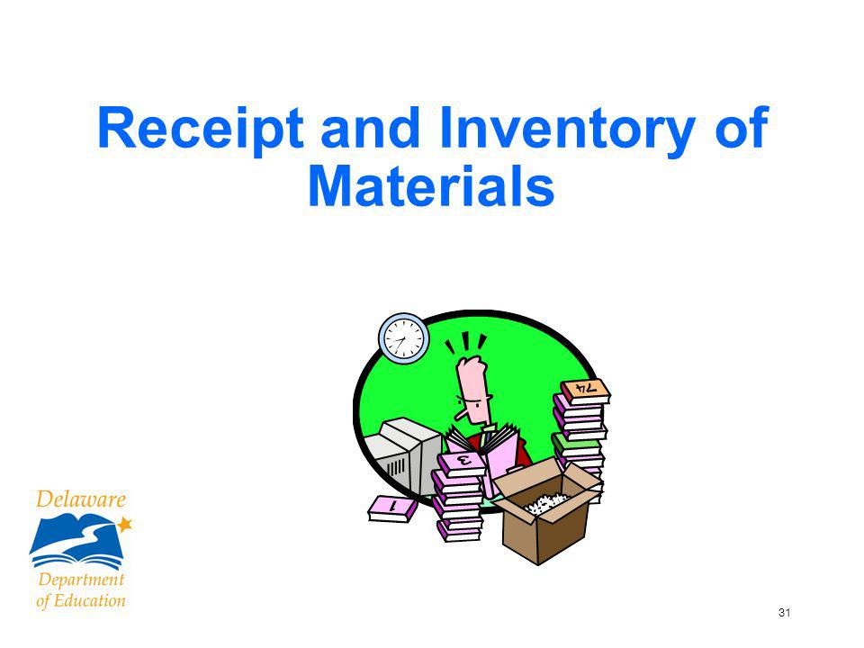 32 Test Materials Inventory and Security Checklists Packing and Security Checklist format will change