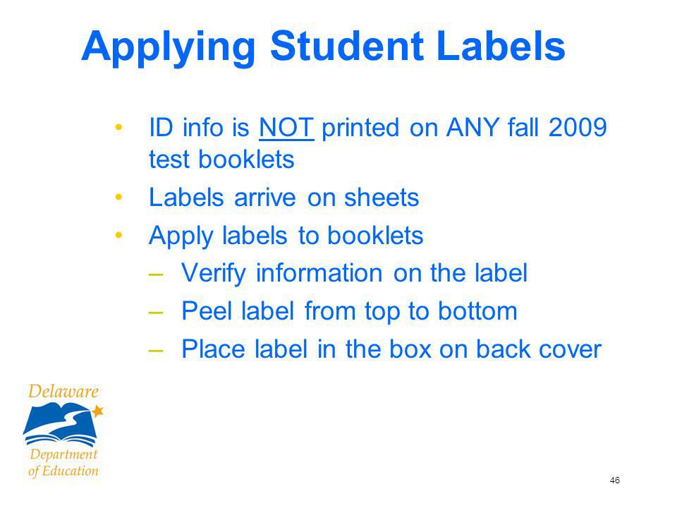 47 Back Page of Test Booklet Page 34 TCH – S&SS Student Info Grid self-adhesive label