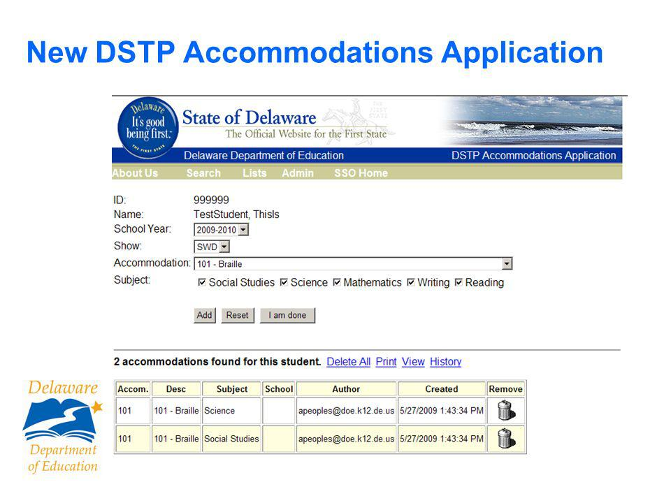 57 Accommodations, contd Some classroom accommodations are not permitted during DSTP.
