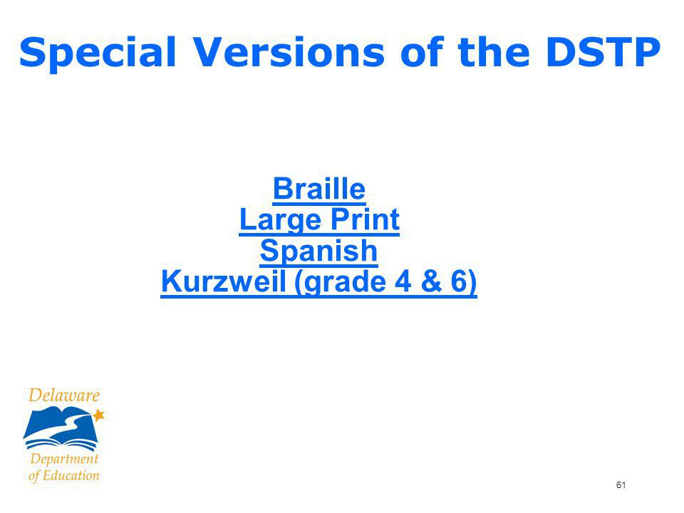 62 Pearson queried schools about # special versions needed Shipped separately Notify Pearson if you need more than ordered Supplementary instructions See p.