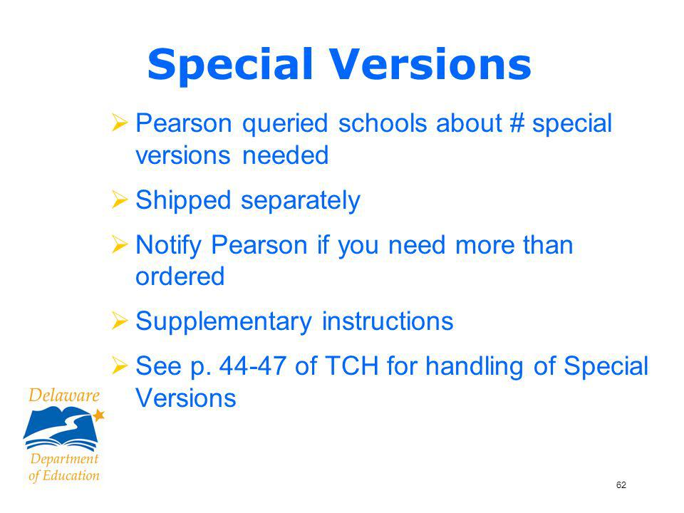63 Spanish Versions for Grade 4 Science & Social Studies Page 35 of TCH Grade 4 Student will have 2 booklets: –English science/social studies booklet –Spanish science/social studies booklet