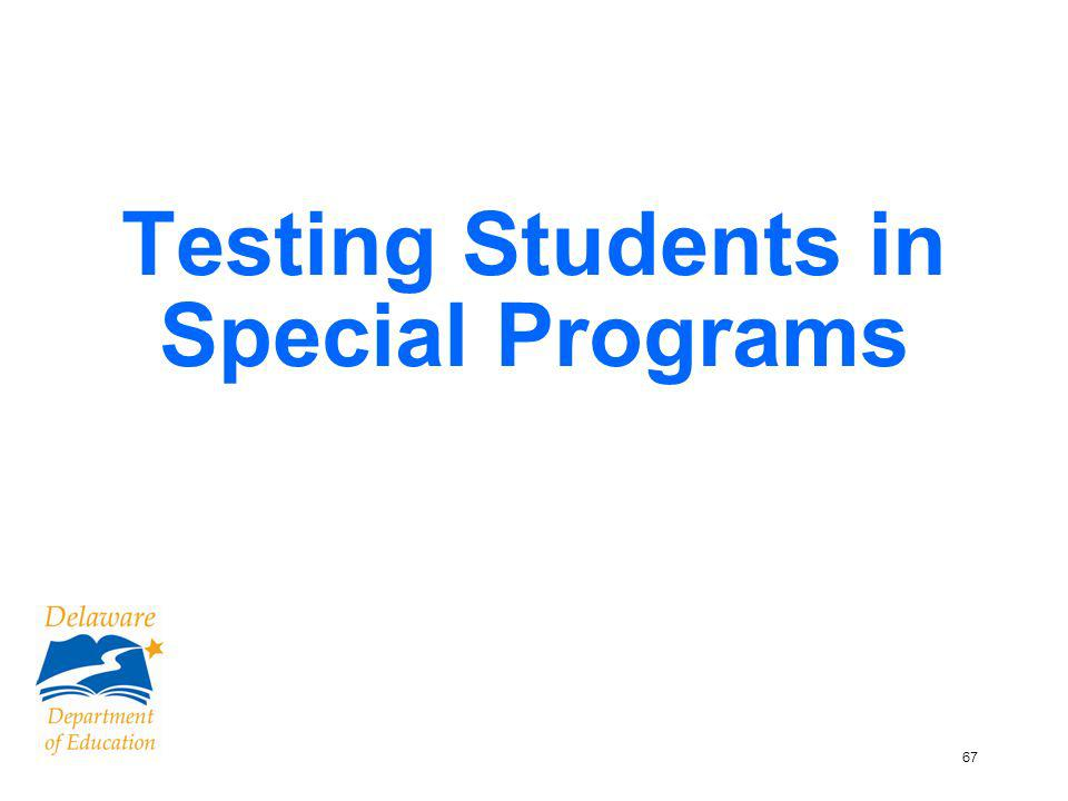 68 Students in Special Programs Refer to p.