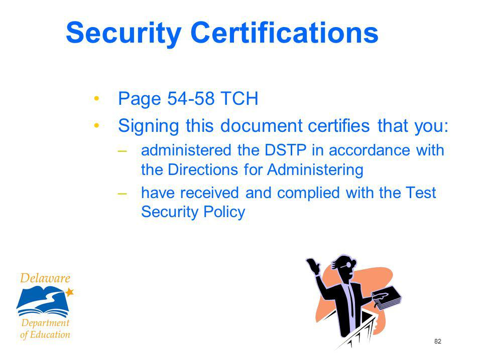 83 Security Certification Forms Due Nov 12 Sign AFTER testing, NOT BEFORE