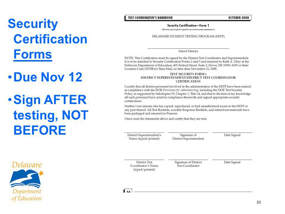 84 Submit Online to District Coordinator Do NOT fax or mail paper copies to DOE Incident/Exempts must be received at DOE by 11/9/09 Back-up documentation – on file at district (not DOE) Online Special Exemption Requests, Incident Reports, and Unique Accommodations