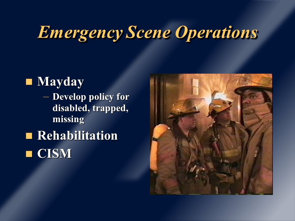 Emergency Scene Operations Communications : Communications : Plain English Plain English SOP/G SOP/G Terminology Terminology Use of IMS at all times Use of IMS at all times