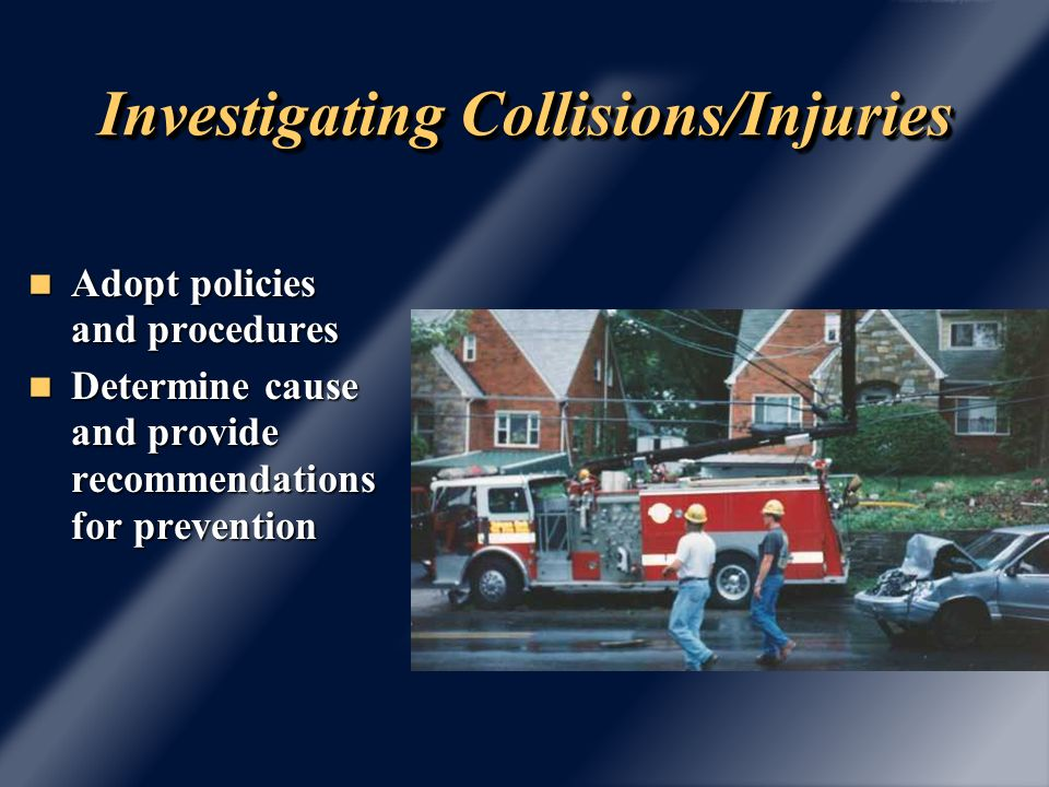 Vehicles, Tools and Equipment Vehicles, Tools and Equipment – Consider safety and health in specifications, design, maintenance, etc.