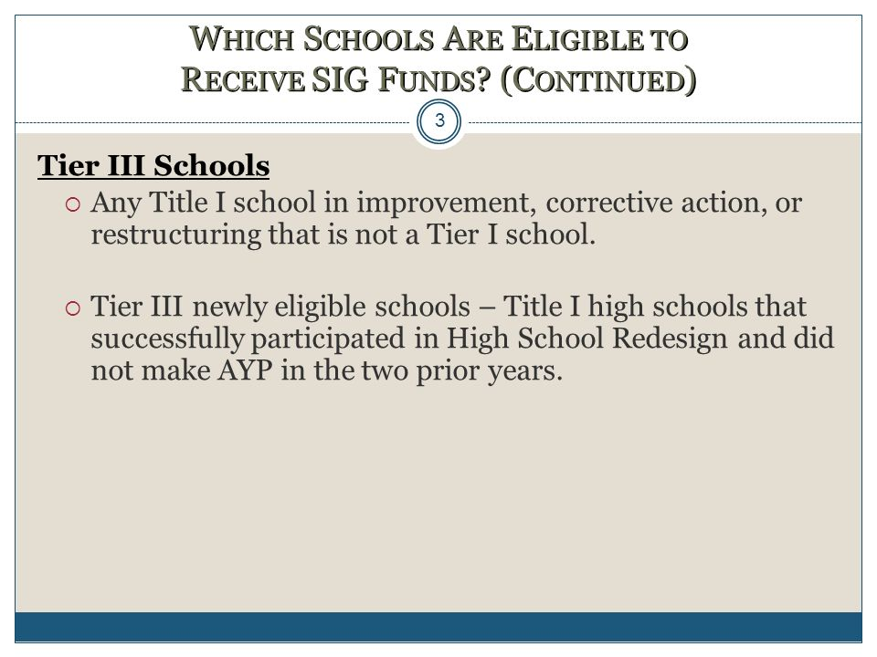 Selection Pools for Tiers To identify the persistently lowest-achieving schools in the State, a State must create two pools of schools: (a) Title I schools at any grade level that are in improvement, corrective action, or restructuring; and (b) high schools that are eligible for, but do not receive, Title I, Part A funds and identify the persistently lowest-achieving in each pool.