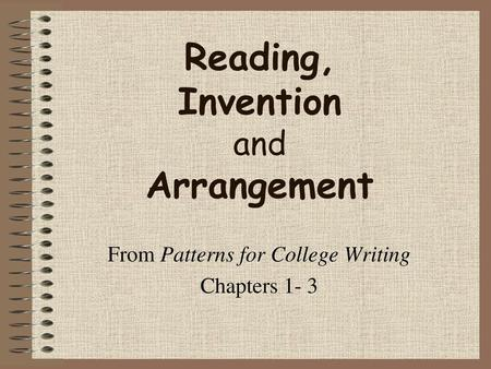 Reading, Invention and Arrangement