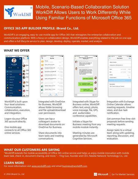 WorkDiff Mobile, Scenario-Based Collaboration Solution WorkDiff Allows Users to Work Differently While Using Familiar Functions of Microsoft Office 365.