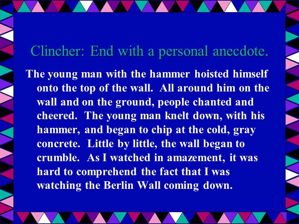 Clincher – using description to end.
