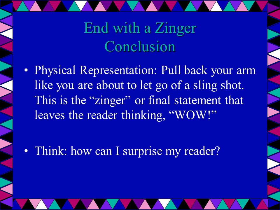 Lets Have Some Fun Join in now and gesture with your teachers as they shout, Touch back; look to the future; go to the heart and end with a zinger.