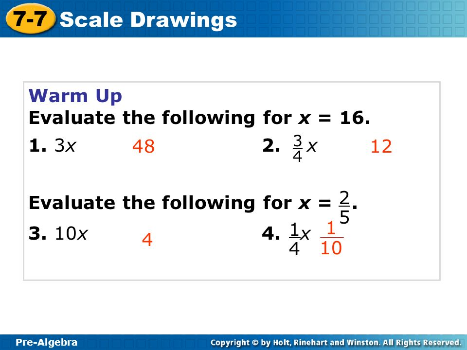 Pre-Algebra 7-7 Scale Drawings Problem of the Day An isosceles triangle with a base length of 6 cm and side lengths of 5 cm is dilated by a scale factor of 3.