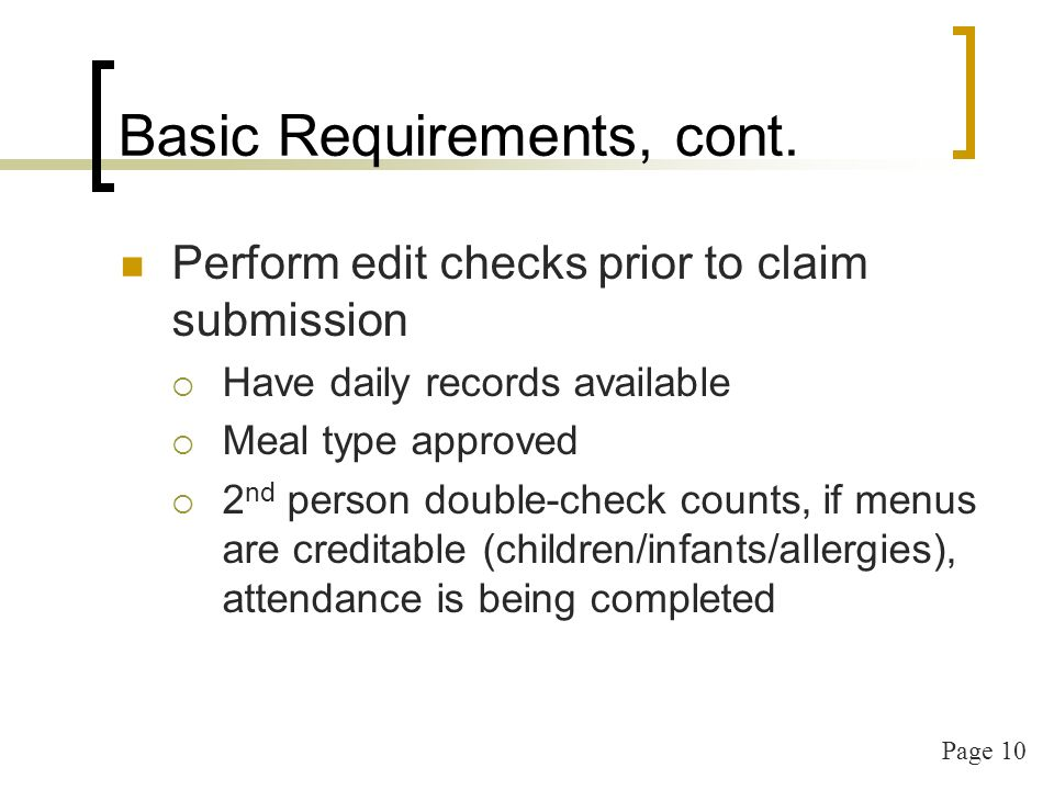 Page 11 Basic Requirements, cont.