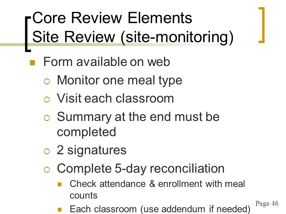 Page 47 Core Review Elements 5 Day Reconciliation 14.