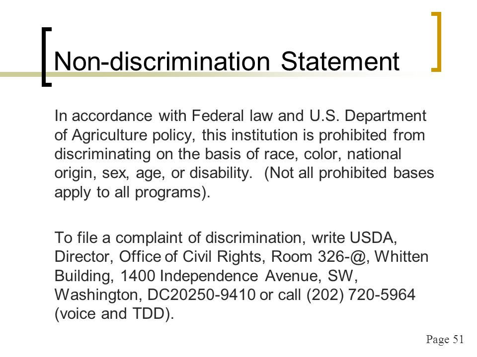 Page 52 Non-discrimination Statement short version This institution is an equal opportunity provider and employer