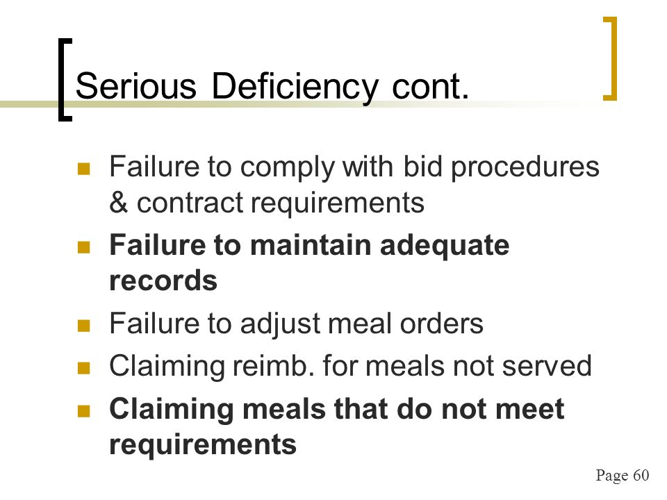 Page 61 Serious Deficiency cont.