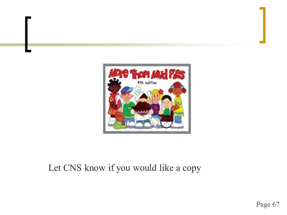 Page 68 http://teamnutrition.usda.gov/childcare.html