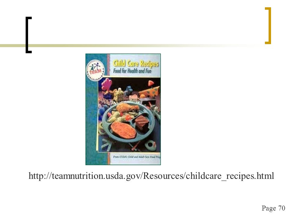 Page 71 http://teamnutrition.usda.gov/Resources/buildingblocks.html