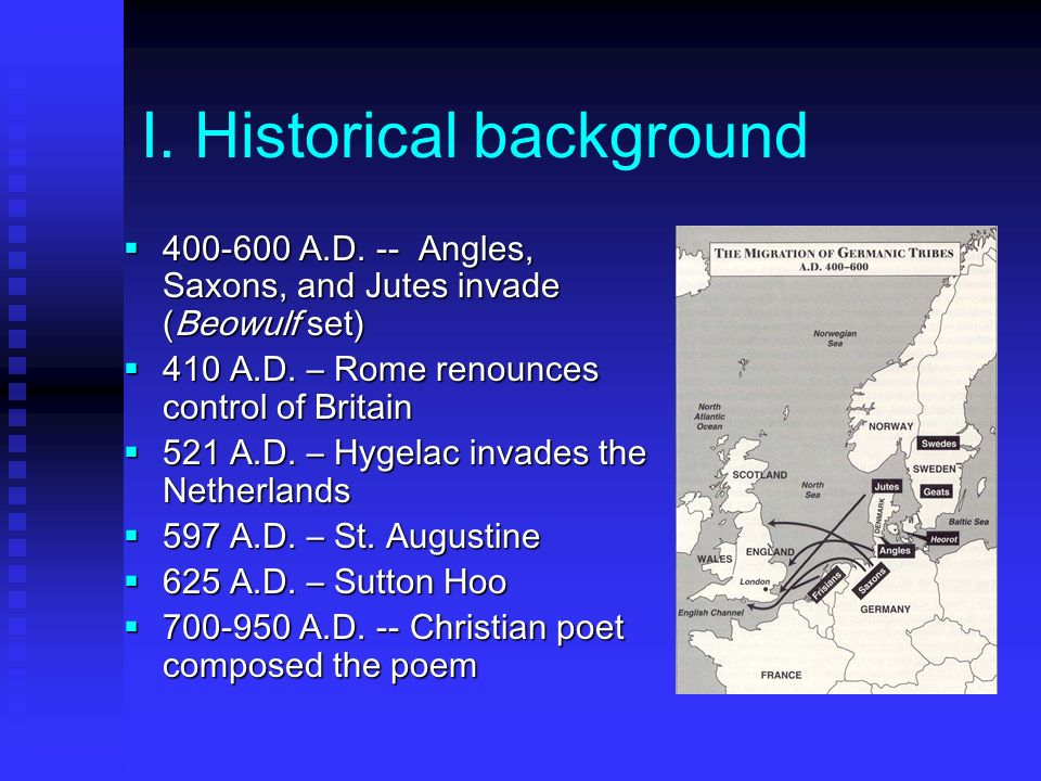 I.Historical background 400-600 A.D.