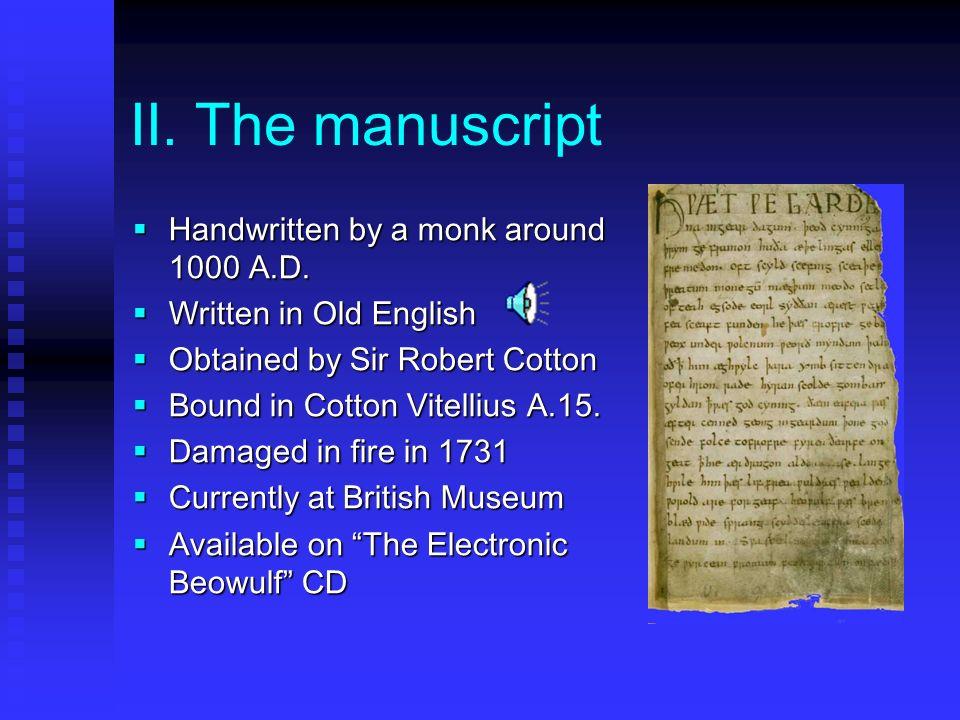 II.The manuscript Handwritten by a monk around 1000 A.D.