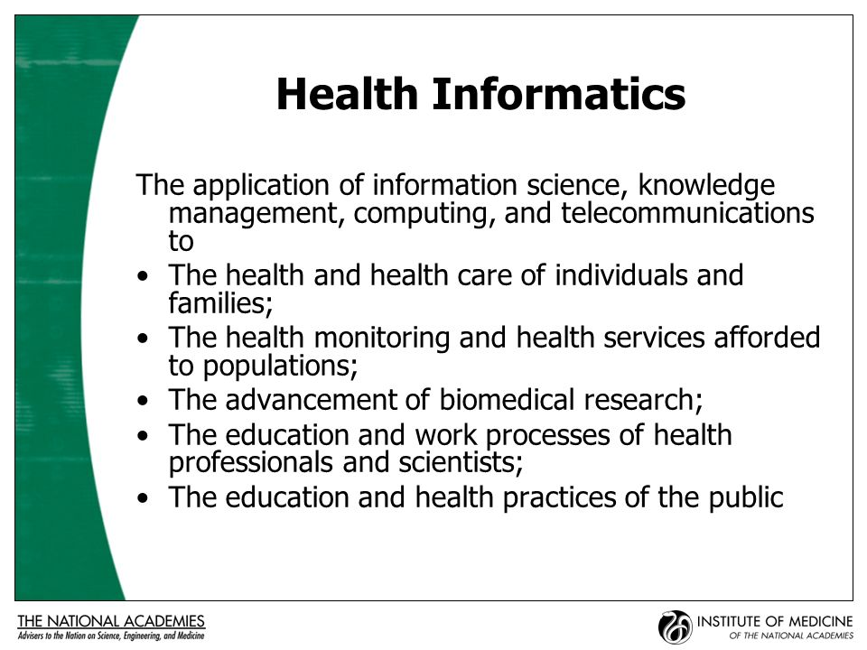 Information Science And Technology Biomedical Research Health of Individuals & Families Health of Populations Education, Work Processes, And Health Practices