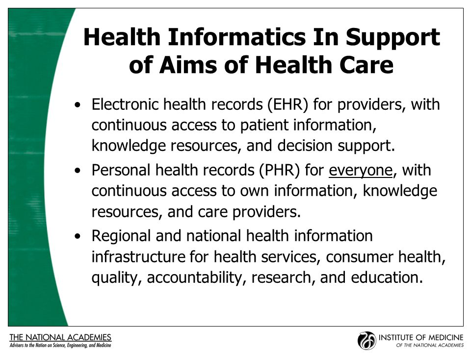 Electronic Health Records: Foundation for the Infrastructure Health Information and data Test results management Order entry / management Decision support Electronic communication and connectivity Patient support Administrative support and reporting Population health management (IOM, 2003)