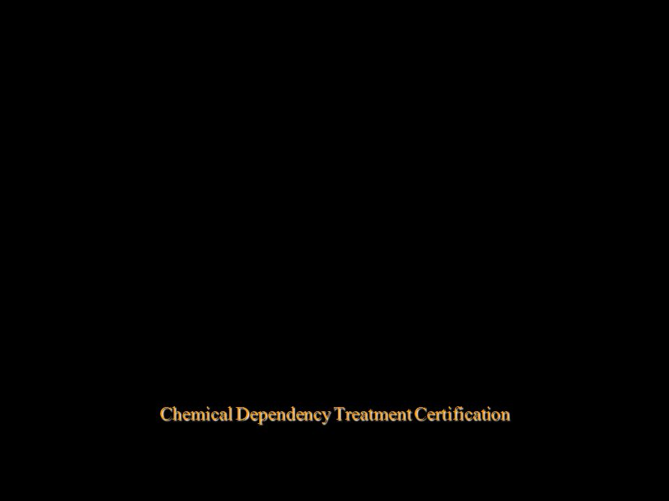 Minnesota Rules 2960.0430 to 2960.0490 Chemical Dependency Treatment Certification