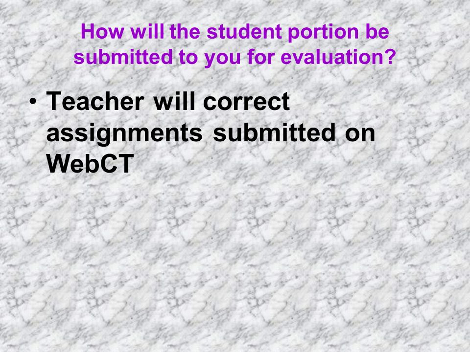 What will be the strategy to return completed assignment to your student.