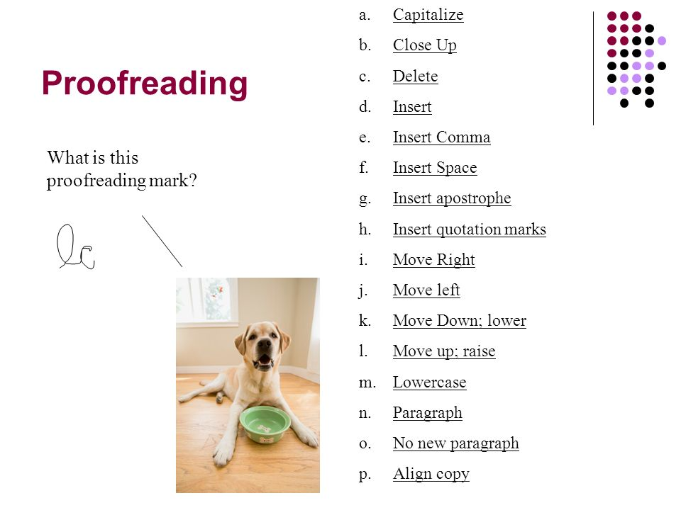 Proofreading What is this proofreading mark.