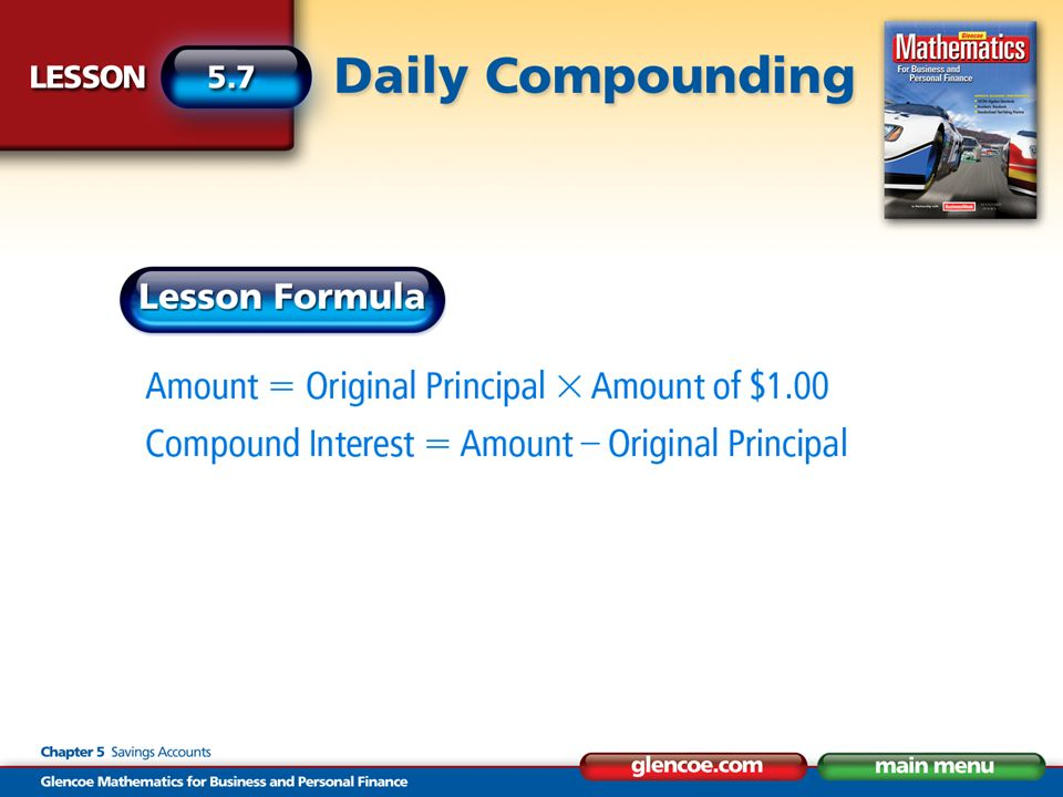 You deposit $8,000 in an account that pays 5.5 percent interest compounded daily.