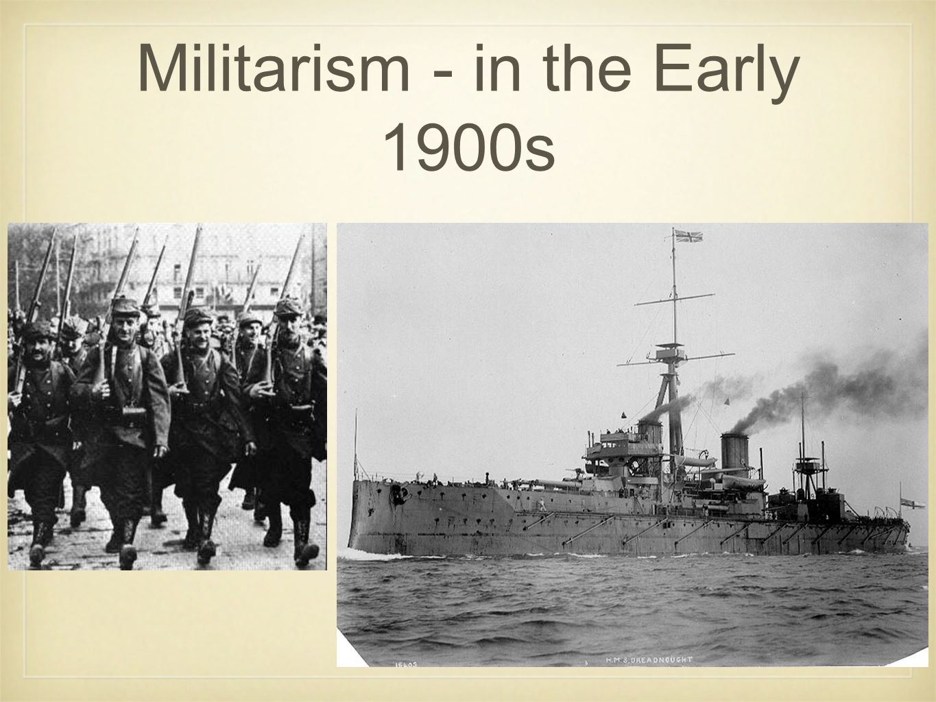 Militarism Break it down: Military - means army Ism - the act of doing something Militarism - the act of building up an army.