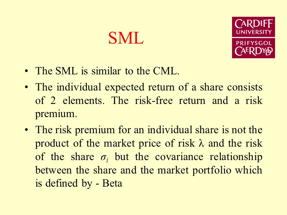 SML The SML is similar to the CML.