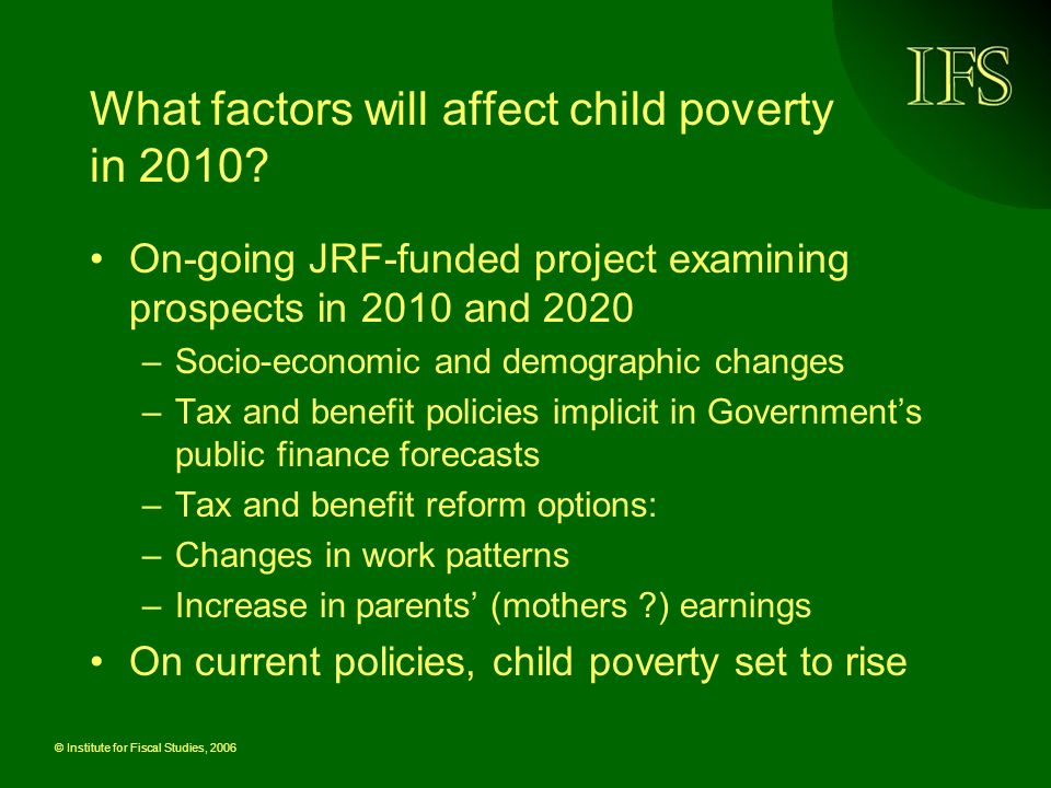 © Institute for Fiscal Studies, 2006 Prospects for 2010