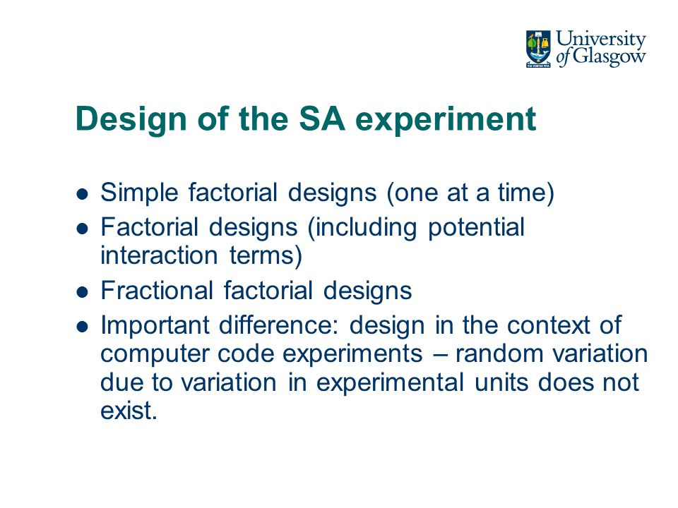 Global SA Global SA apportions the output uncertainty to the uncertainty in the input factors, covering their entire range space.