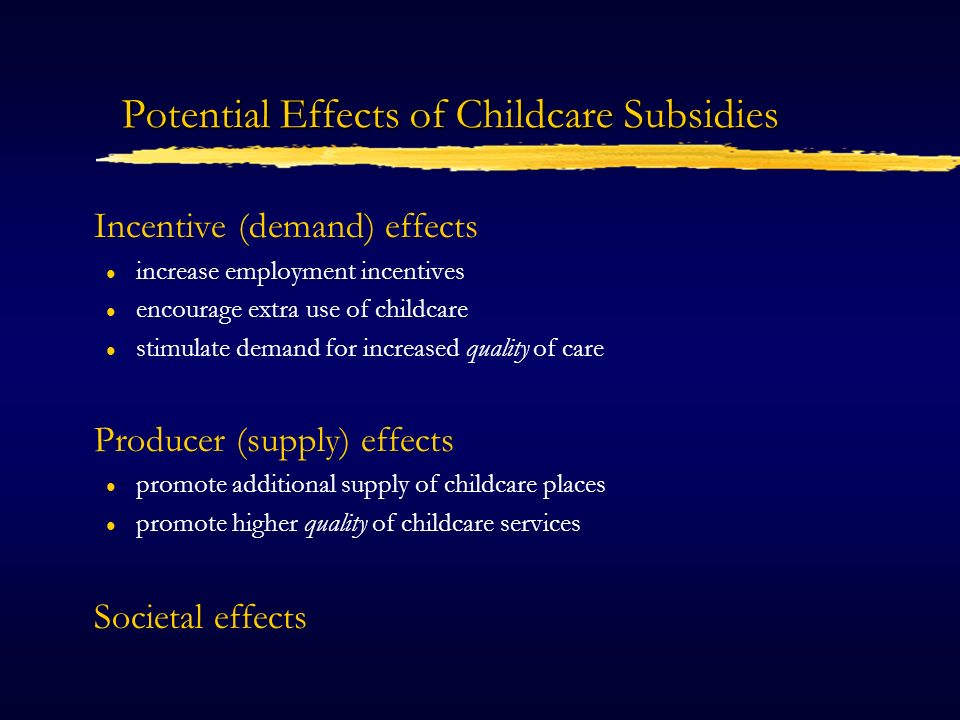 What Type of Childcare Subsidy.