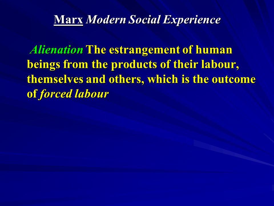 Post-Marx 1: Modernity = Mass Society The Frankfurt School & Gramsci 1.