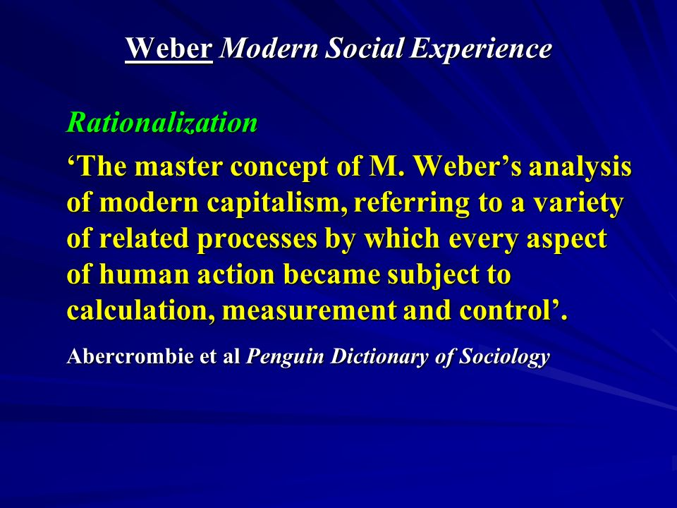 Post-Weber 2 Elias The Self-Disciplinary Society Civilising Process 1.Power and self-control - reason and emotion 2.Power, Status and Manners – court society 3.Civilisation and Barbarity – two-steps forward and one step back.