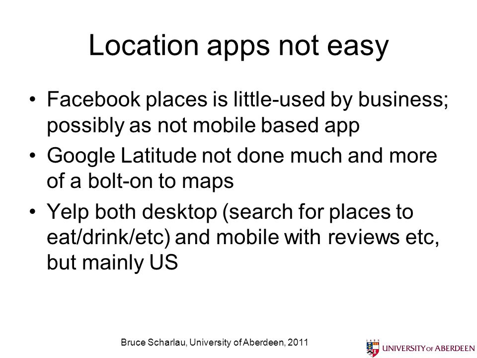 Location based services arent corporate enough Security and privacy policies fine for individuals, but not at business level.