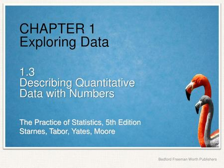 CHAPTER 1 Exploring Data