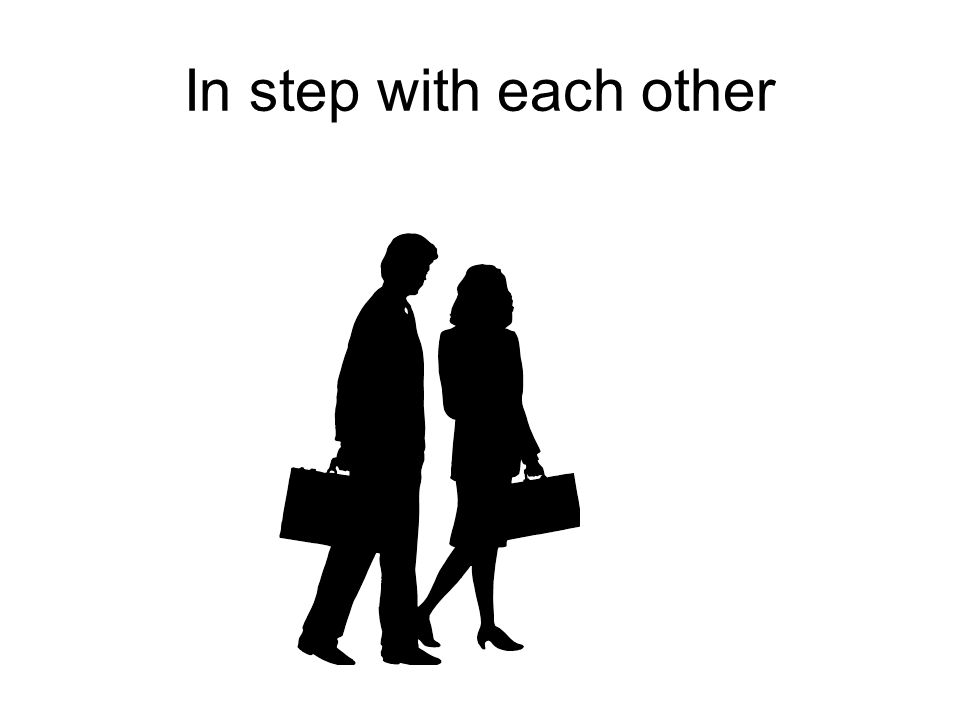 In step with each other