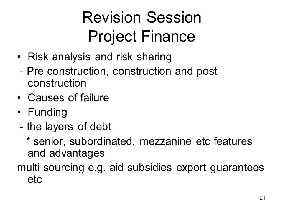 22 Revision Session Project Finance Sorts of questions Chatty.