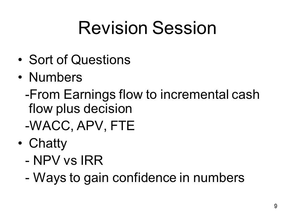 10 Revision Session Weighted Average Cost of Capital MN20211Risk and Return Cost of debt, Easy, well sort of Cost of Equity, Tricky - Expected return, Variance, Standard deviation, Portfolio, Capital Asset Pricing Model
